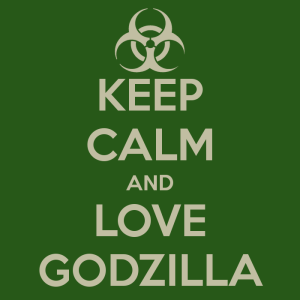 keep-calm-and-love-godzilla