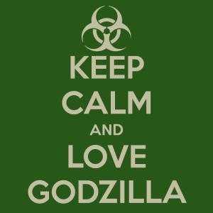 keep-calm-and-love-godzilla